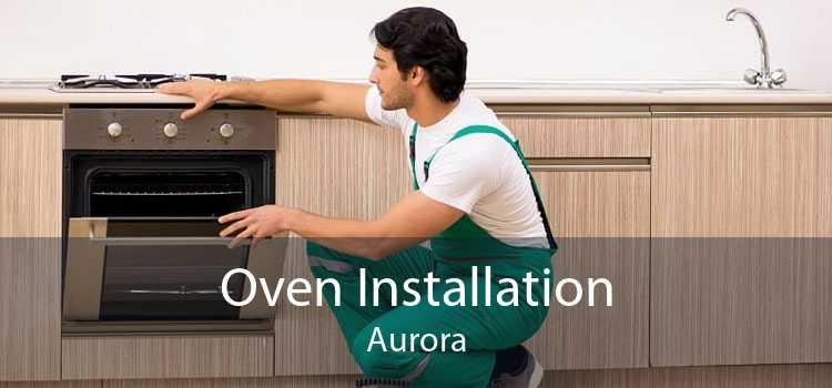 Oven Installation Aurora