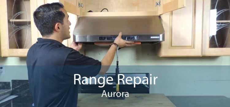 Range Repair Aurora